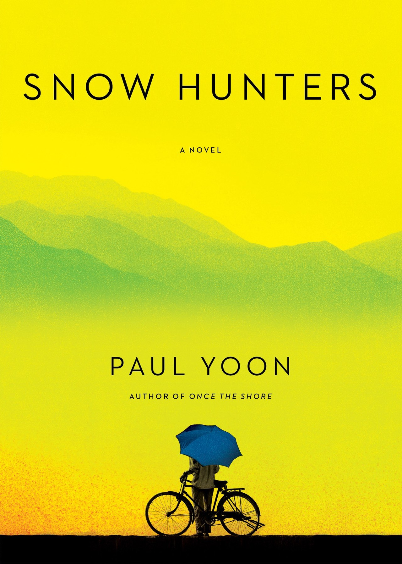 fiction illuminating history paul yoon s snow hunters the the snow hunters by paul yoon hardcover 22 00 simon schuster
