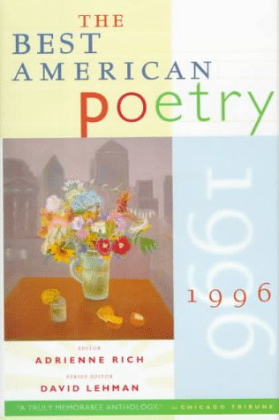 Best American Poetry, 1996 edited by Adrienne Rich