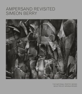 Ampersand Revisited by Simeon Berry Softcover, $18.95 Fence Books, 2015